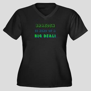 Braeden is Kind of a Big Deal Women's Plus Size V-