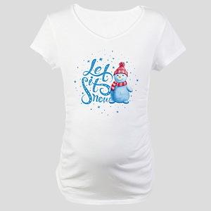 Let It Snowman Maternity T-Shirt