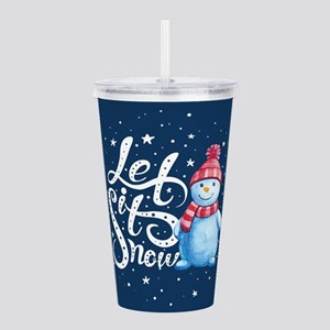 Let It Snowman Acrylic Double-wall Tumbler