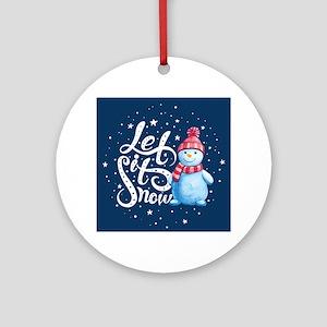 Let It Snowman Round Ornament