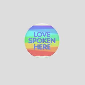 Love Spoken Here Mini Button