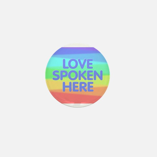 Love Spoken Here Mini Button