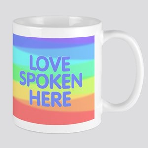Love Spoken Here Mugs