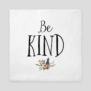 Be Kind Queen Duvet