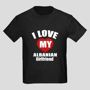 I Love My Albania Girlfriend Kids Dark T-Shirt