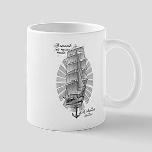 A smooth sea never made a skilled sailor Mugs