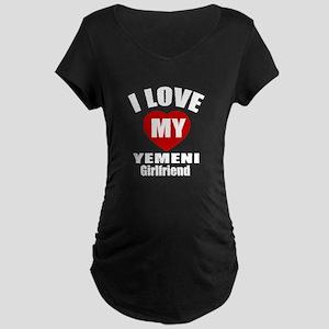I Love My Yemen Girlfriend Maternity Dark T-Shirt