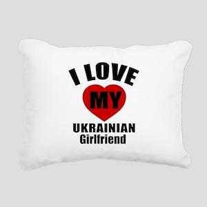 I Love My Ukraine Girlfr Rectangular Canvas Pillow