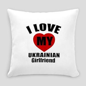 I Love My Ukraine Girlfriend Everyday Pillow