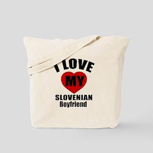 I Love My Slovenia Boyfriend Tote Bag
