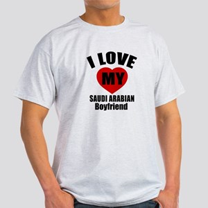 I Love My Saudi Arabia Boyfriend Light T-Shirt