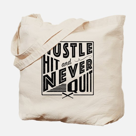 Baseball Hustle Hit & Never Quit Tote Bag