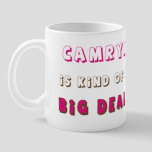 Camryn Is Kind of a Big Deal Mug