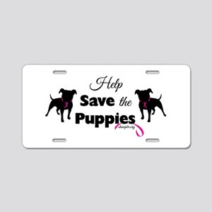 Help Save the Puppies Aluminum License Plate