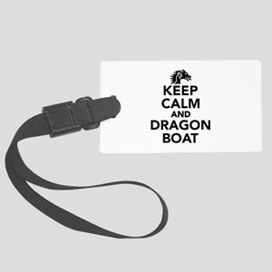 Keep calm and Dragon boat Large Luggage Tag