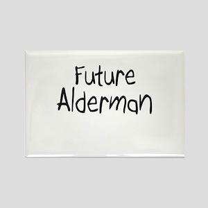 Future Alderman Rectangle Magnet