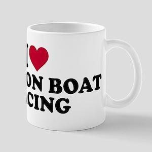 I love Dragon boat racing Mug