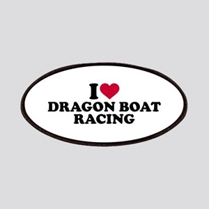 I love Dragon boat racing Patch
