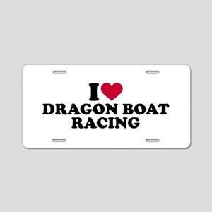 I love Dragon boat racing Aluminum License Plate