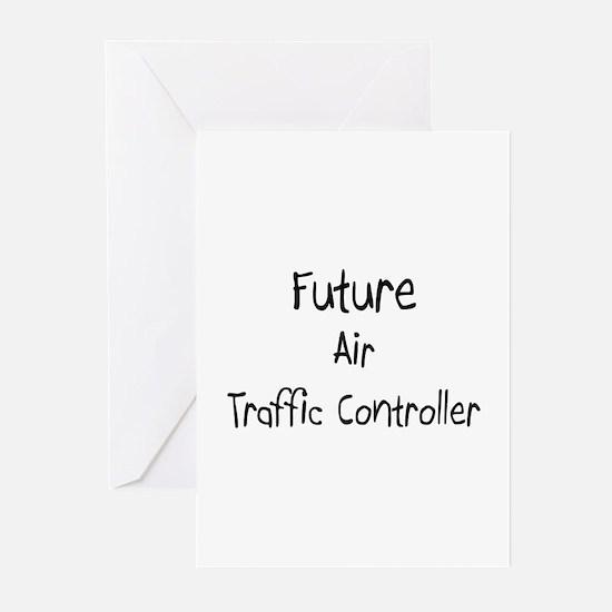 Future Air Traffic Controller Greeting Cards (Pk o