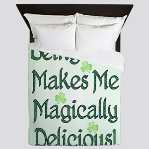 Being Irish Makes Me Magically Delicious Queen Duv