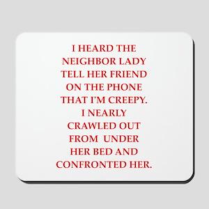 creep Mousepad