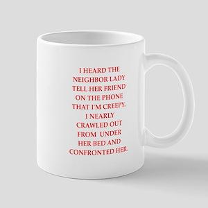 creep Mugs