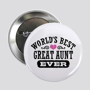 "World's Best Great Aunt Ever 2.25"" Button"