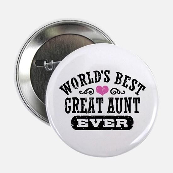 """World's Best Great Aunt Ever 2.25"""" Button"""