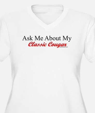 """Ask Me About My Cougar"" T-Shirt"