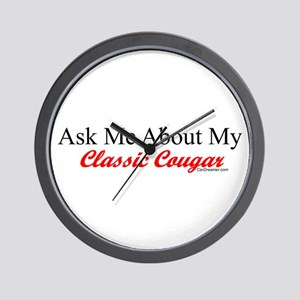 """""""Ask Me About My Cougar"""" Wall Clock"""