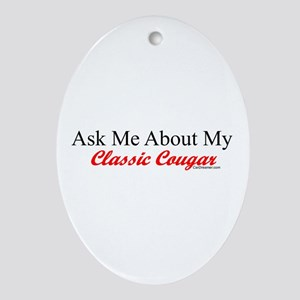 """""""Ask Me About My Cougar"""" Oval Ornament"""