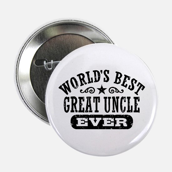 """World's Best Great Uncle Ever 2.25"""" Button"""