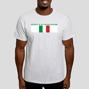 PROPERTY OF MY ITALIAN GIRLFR Light T-Shirt