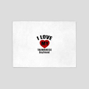I Love My Taiwan Boyfriend 5'x7'Area Rug