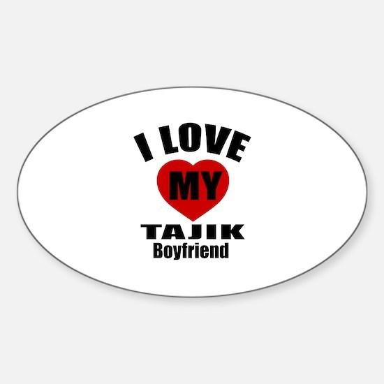 I Love My Tajikistan Boyfriend Sticker (Oval)