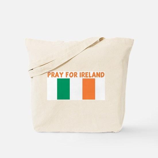 PRAY FOR IRELAND Tote Bag