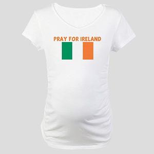 PRAY FOR IRELAND Maternity T-Shirt