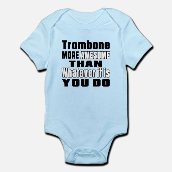 Trombone More Awesome Infant Bodysuit