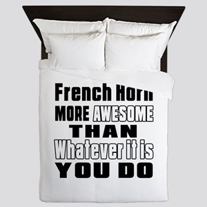 French Horn More Awesome Queen Duvet