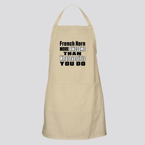 French Horn More Awesome Apron