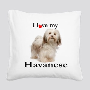 Love My Havanese Square Canvas Pillow