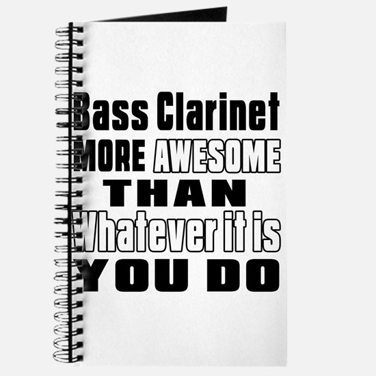 Bass Clarinet More Awesome Journal