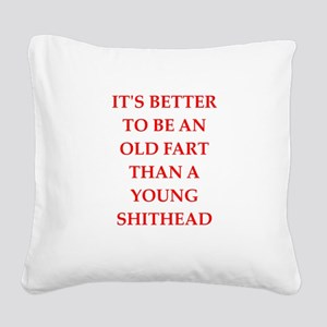 old fart Square Canvas Pillow
