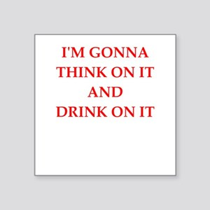 think and drink Sticker