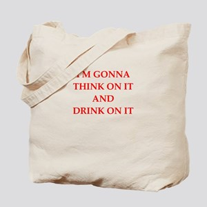 think and drink Tote Bag