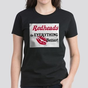 Redheads do EVERYTHING better T-Shirt