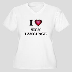 I Love Sign Language Plus Size T-Shirt