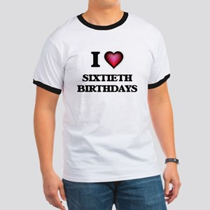 I Love Sixtieth Birthdays T-Shirt
