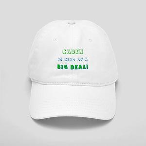 Kaden Is Kind of a Big Deal Cap
